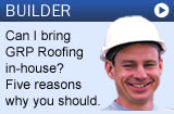 Glassfibre roofing for builders